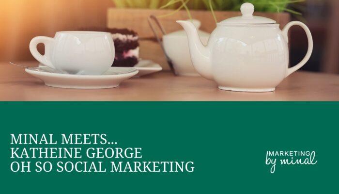 Katherine George, Facebook ads expert, Oh So Social Marketing