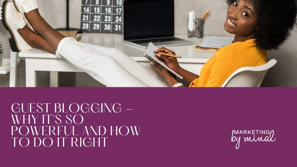 Guest blogging – why it's so powerful and how to do it right