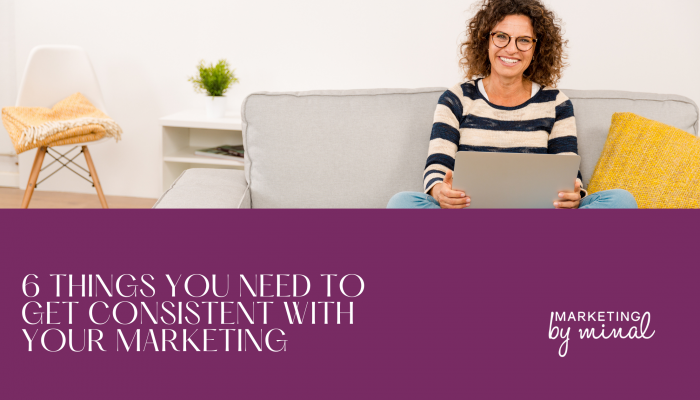 Consistent marketing, what you small business owners need to do